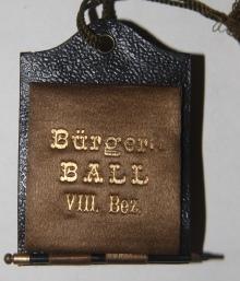 Dance Card] Bürgerball des VIII Gemeinde-Bezirkes Josefstadt. Sale Zum Grunen Thor, 11 Februar 1885...
