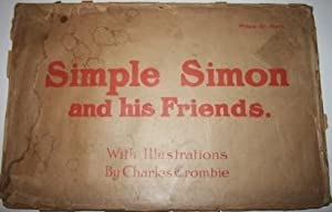 Simple Simon and His Friends: Crombie, Charles, illustrator (1880-1967)