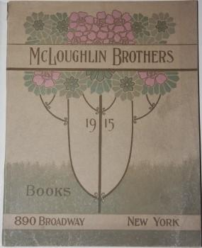 McLoughlin Brothers' Eighty-Seventh Annual Catalogue of Paper and Linen Toy Books, Half Bound ...