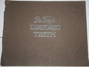 De Trey's Diatoric Teeth