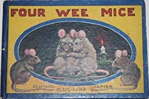 Four Wee Mice A Story for Children: Uncle Milton