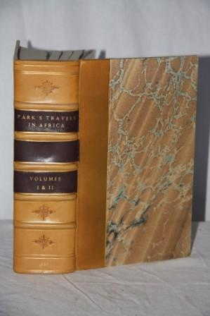 Travels in the Interior of Africa in the Years 1795, 1796, 1797 (2 Volumes in One book): Park, ...
