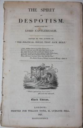 The Spirit of Despotism. Dedicated to Lord Castlereagh. Edited by
