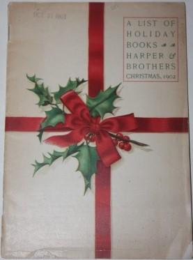 A List of Holiday Books. Harper & Brothers. Christmas 1902.