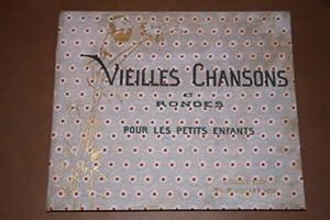 Vielles Chansons et Rondes Pour Les Petits Enfants Avec Accompagnements De Ch. M Widor: Widor, Ch. ...