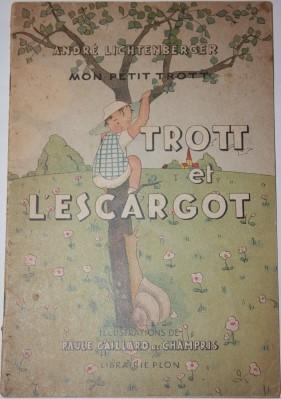 Trott et L'escargot (Mon Petit Trott): Lichtenberger, Andre