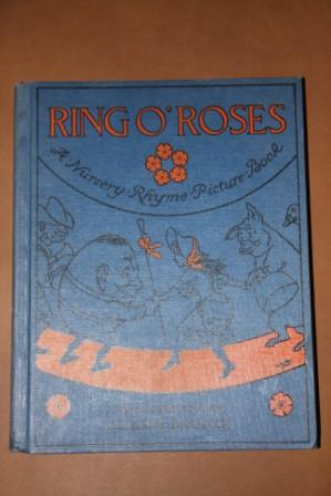 Ring O'Roses: A Nursery Rhyme Picture Book Sigh Numerous Drawings in Colour and ...