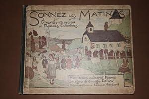 Sonnez Les Matines Chansons De Jeu et: Pierne, Gabriel (Harmonies);