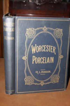 Worcester Porcelain: A Description of the Ware from the Wall Period to the Present Day Illustrated ...