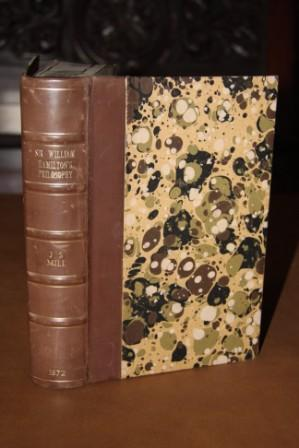 An Examination of Sir William Hamilton's Philosophy: Mill, John Stuart