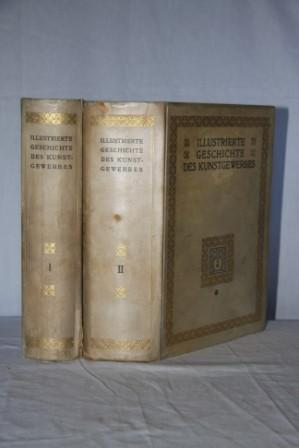 Illustrierte Geschichte Des Kunstgewerbes (2 Vols), Vol 1: Im Altertum, Im Mittelalter and Zur Zeit...