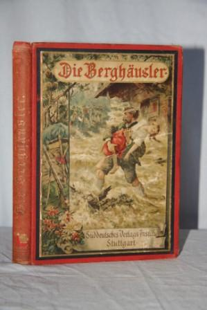 Die Berghausler: Eine Tirolergeschichte Fur Die Jugend: Dalmer, Helene