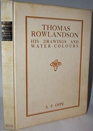 Thomas Rowlandson. His Drawings and Water-Colours: Oppe, A. P.; edited by Geoffrey Holme