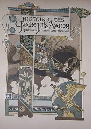 Histoire des Quartre Fils Aymon: Tres Nobles et Tres Vaillans Chevaliers: Introduction and notes by...