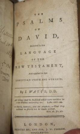 The Psalms of David. Imitated in the Language of the New Testament. And Applied to the Christian ...