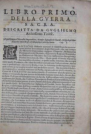 Historia della Guerra Sacra di Gierusalemme. Della Terra di Promissione, e Quasi di Tutta La Soria ...