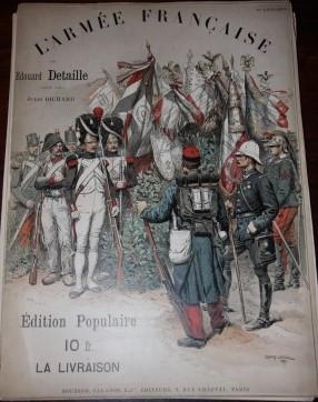 L'Armee Francaise. Types et Uniformes: Detaille, Eduoard, illustrator; Jules Richard, author ...