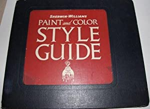 Sherwin-Williams Paint and Color Style Guide Combination Edition. Color Suggestions for Your Home ...