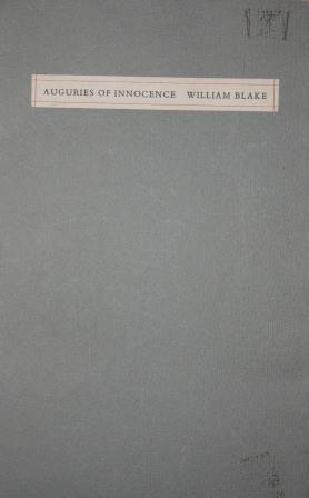 Auguries of Innocence by William Blake: Baskin, Leonard, illustrator. William Blake