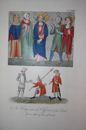 A Complete View of the Dress and Habits of the People of England from the Establishment of the ...