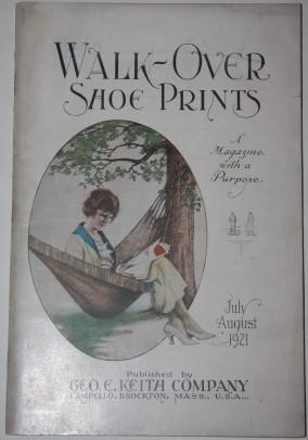 Walk-Over Shoe Prints. A Magazine with a Purpose. July August 1921