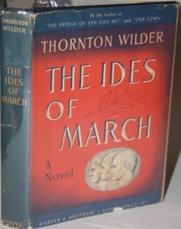 The Ides of March: Thornton Wilder