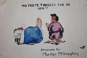 His Feet's Too Beeg for de Bed!!: Marilyn McGaughey, illustrator