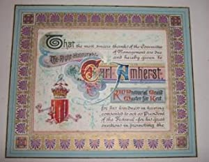 Masonic Illuminated Manuscript recognizing the contributions of President Carl Amherst, Provincial ...