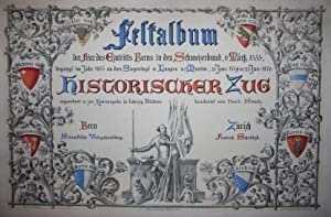 Historischer Zug. Festalbum der Feier des Eintritts Berns: Jenny, Heinrich