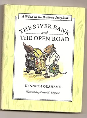 The River Bank and the Open Road: Grahame, Kenneth; Illustrator: