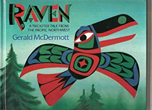 Raven: A Trickster Tale from the Pacific: Gerald McDermott