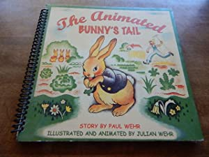 The Animated Bunny's Tail: Wehr, Paul