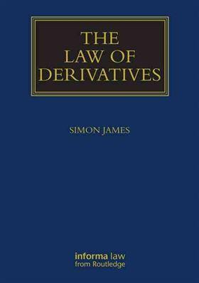 The Law of Derivatives: Simon James