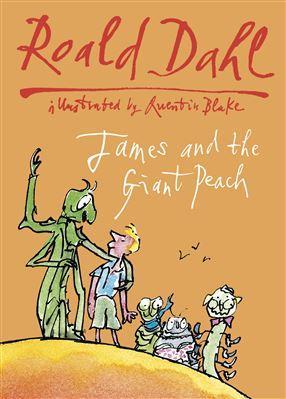 James & The Giant Peach: Roald Dahl