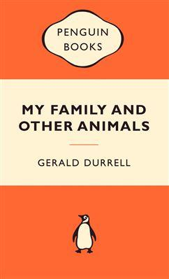 My Family And Other Animals: Popular Penguins: Gerald Durrell