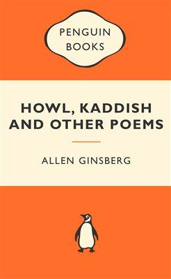 Howl, Kaddish & Other Poems: Popular Penguins: Ginsberg Allen