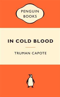 In Cold Blood: Popular Penguins: Truman Capote
