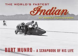 World's Fastest Indian, The: Roger Donaldson