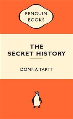 Secret History: Popular Penguins, The: Donna Tartt