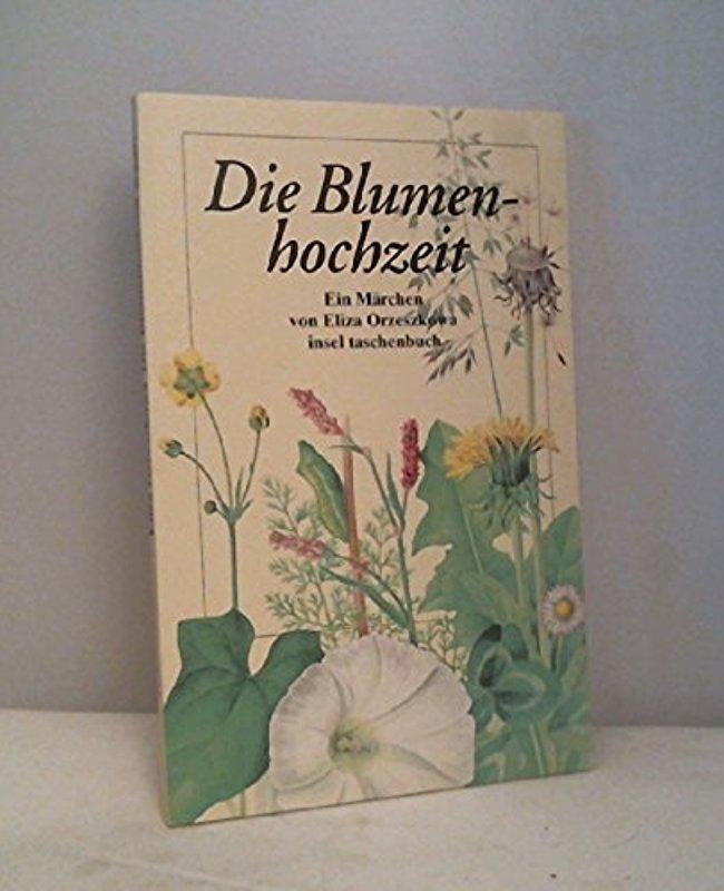 Die Blumenhochzeit: Ein Märchen (insel taschenbuch)