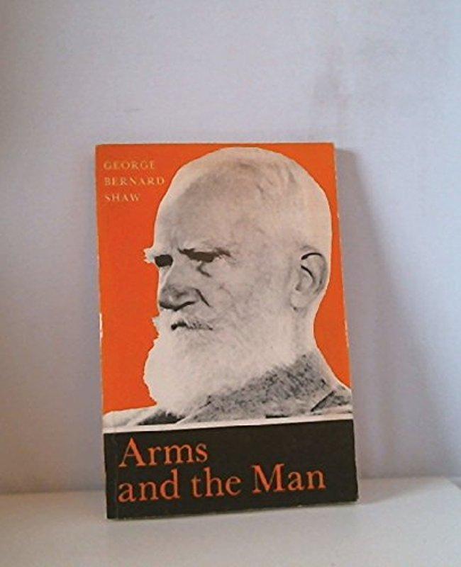 Arms and the Man (Longman study texts): George Bernard Shaw
