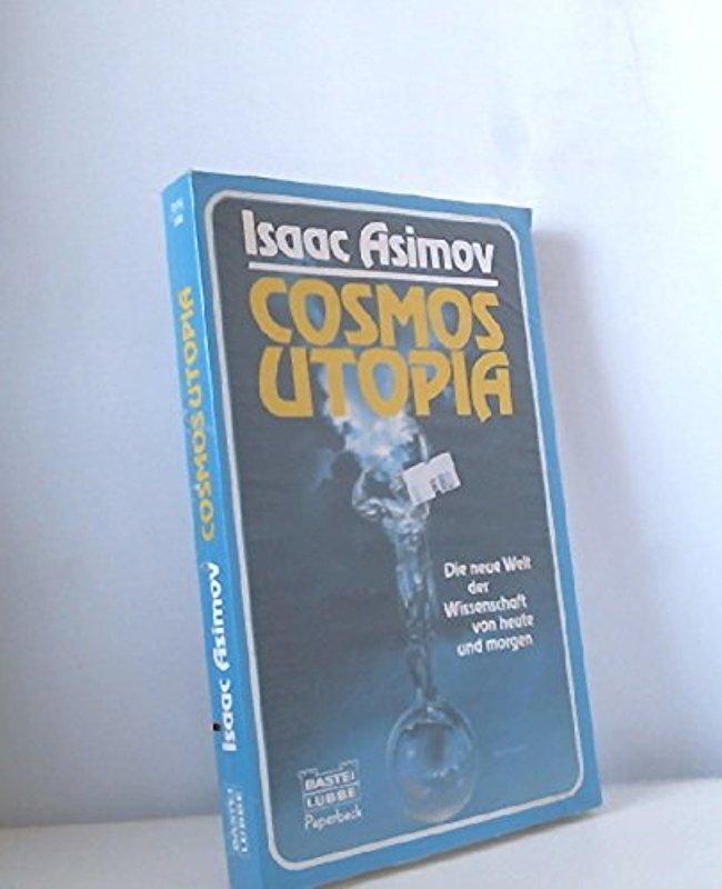 Cosmos Utopia. (Paperback). Asimov, Isaac - Isaac Asimov