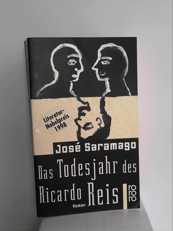 Das Todesjahr des Ricardo Reis José Saramago and Bettermann, Rainer - José Saramago