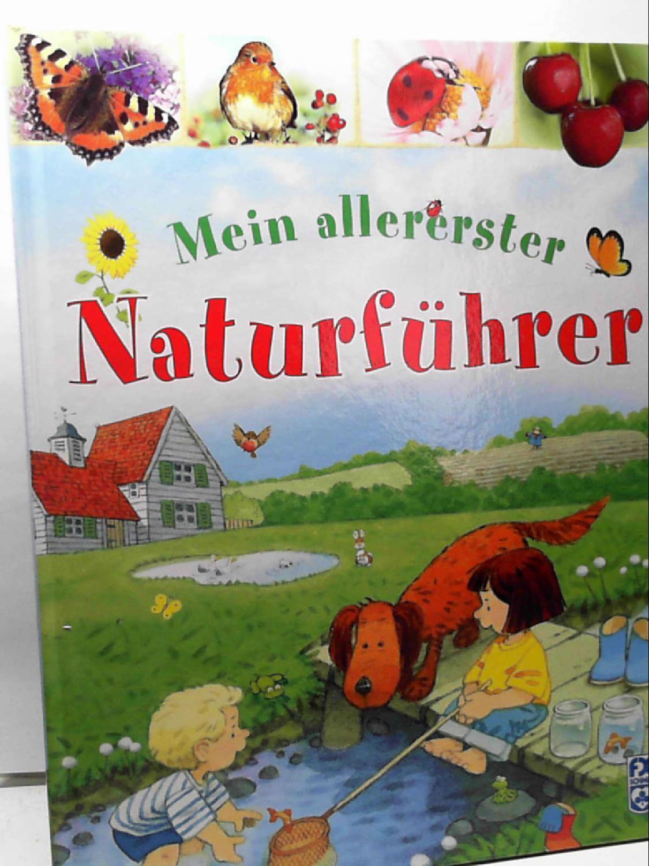 Mein allererster Naturführer Lacey, Minna; Cartwright, Stephen and Klotz, Dagmar - Minna Lacey