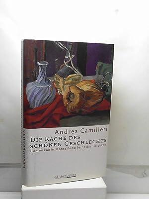 Die Rache des schönen Geschlechts: Commissario Montalbano: Andrea Camilleri