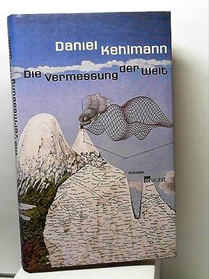 Die Vermessung der Welt. Roman: Daniel Kehlmann