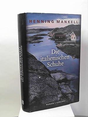 Die italienischen Schuhe Mankell, Henning and Reichel,: Henning Mankell