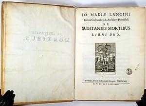 De subitaneis mortibus libri duo.: Lancisi, Giovanni Maria