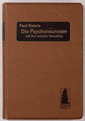 Die Psychoneurosen und ihre psychische Behandlung. Vorlesungen: Dubois, Paul Charles