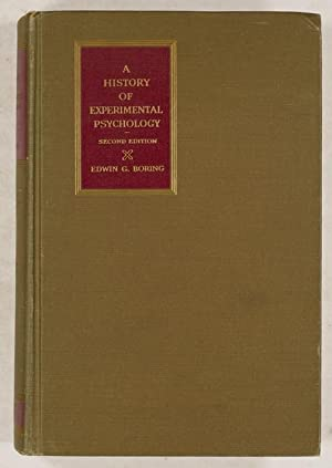 A History of Experimental Psychology.: Boring, Edwin G.